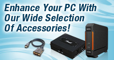 Shop our wide selection of PC accessories!