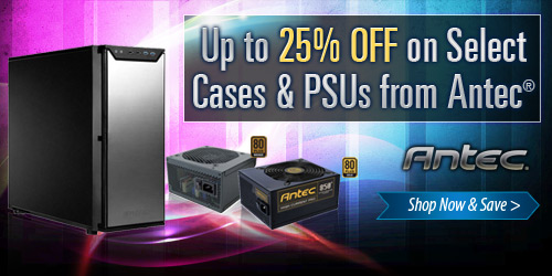 Antec Case & PSU Sale