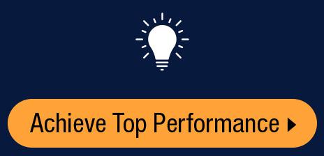 Achieve Top Performance