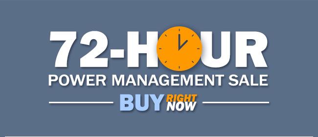 72-Hour Power Management Sale
