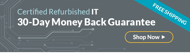 Certified Refurbished IT   30-Day Money Back Guarantee   Free Shipping