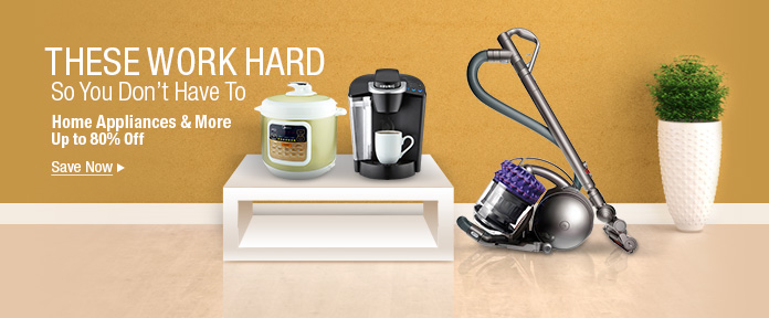Home appliances & more up to 80% off