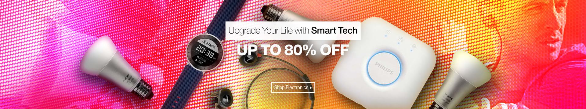 Upgrade your life with smart tech