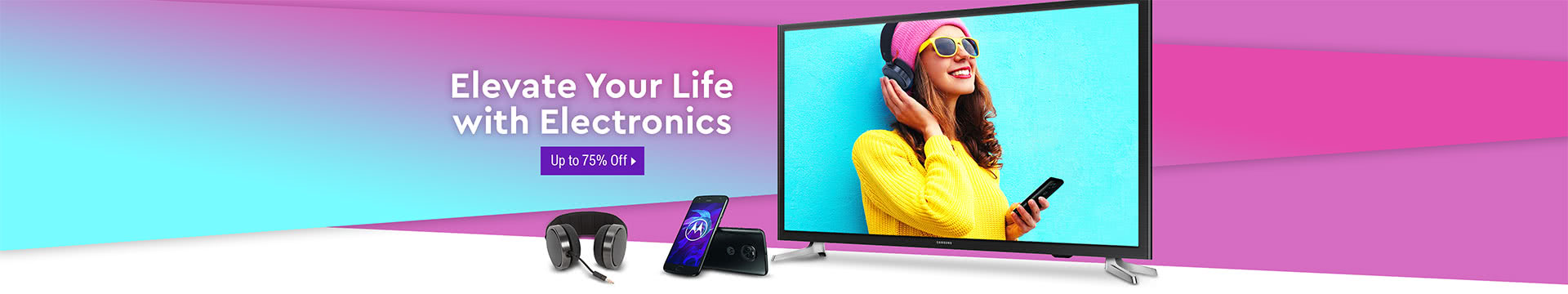 Elevate your life with electronics