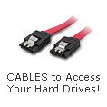 Cables to Access your Hard Drives!