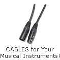 Cables for your Musical Instruments!