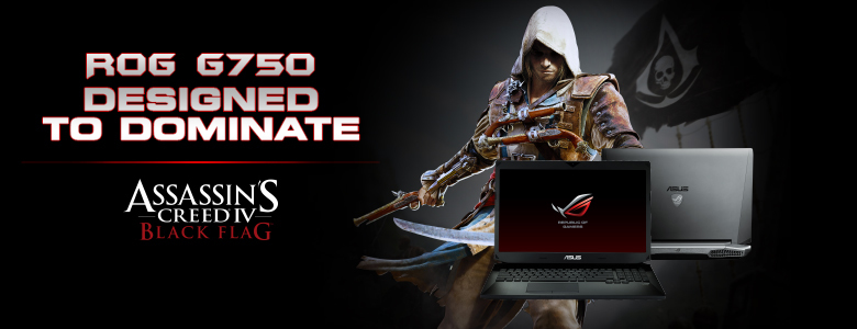 ROG G750 DESIGNED TO DOMINATE