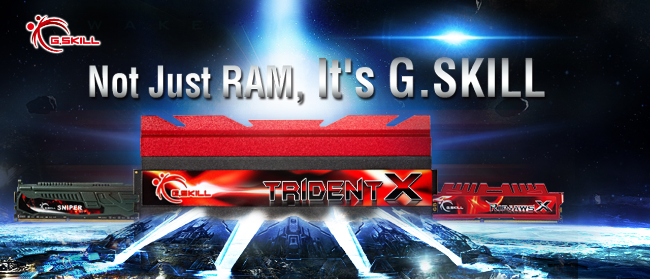 Not Just RAM, It's G.SKILL