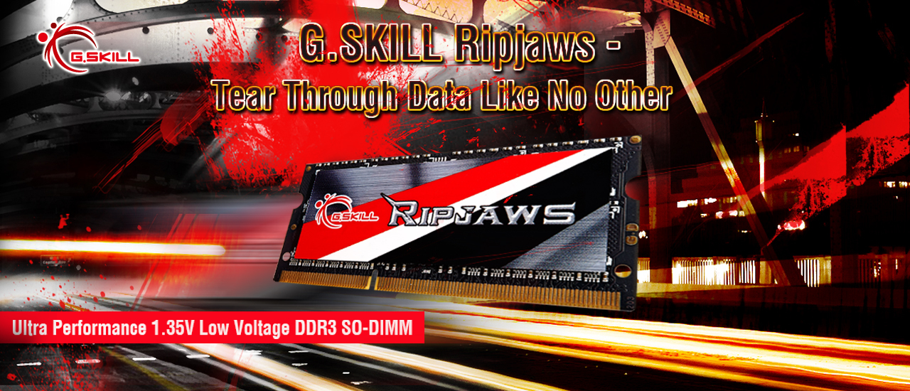G.SKILL Ripjaws - Tear Through Data Like No Other