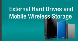 External Hard Drives and Mobile Wireless Storage
