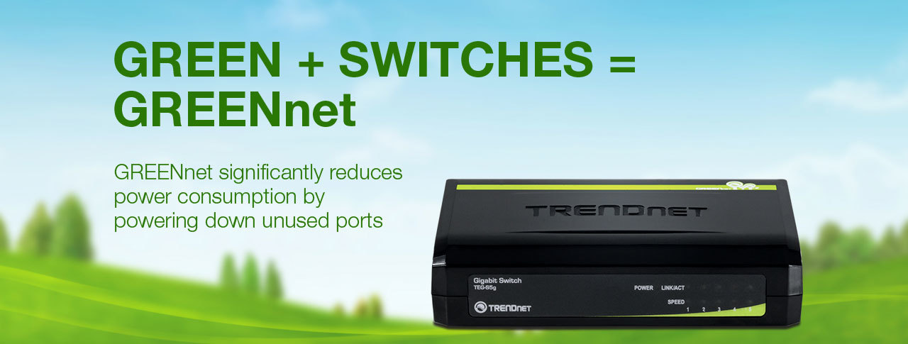 GREEN + SWITCHES = GREENnet