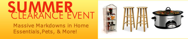 Summer Clearance Event Massive Markdowns in Home Essentials, Pets & More!
