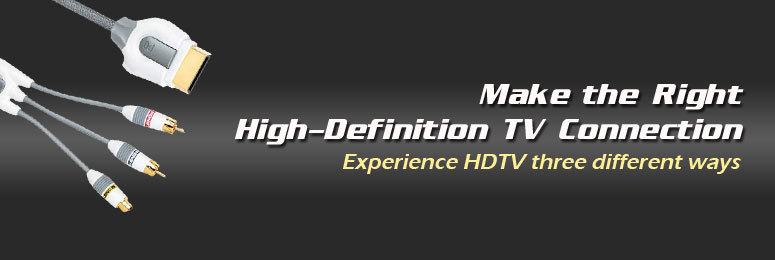 Monster Cable -Make the right High-Definition TV connection