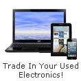 Trade In Your Used Electronics!