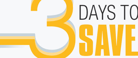 3 DAYS TO SAVE