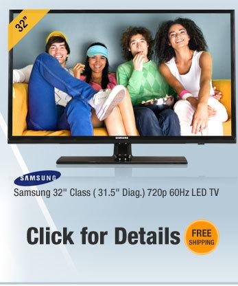 """Samsung 32"""" Class ( 31.5"""" Diag.) 720p 60Hz LED TV"""