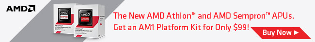 The New AMD Athlon And AMD Sempron APUs. Get An AM1 Platform Kit For Only 99!