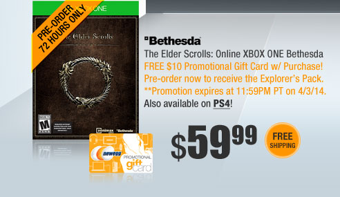 The Elder Scrolls: Online XBOX ONE Bethesda. FREE $10 Promotional Gift Card w/ Purchase! Pre-order now to receive the Explorer's Pack.