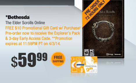 The Elder Scrolls Online. FREE $10 Promotional Gift Card w/ Purchase! Pre-order now to receive the Explorer's Pack & 3-day Early Access Code.