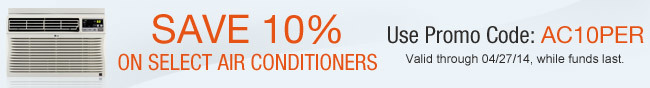 Save 10% on Select Air Conditioners