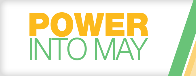 POWER INTO MAY