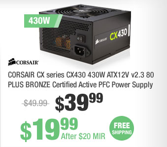 CORSAIR CX series CX430 430W ATX12V v2.3 80 PLUS BRONZE Certified Active PFC Power Supply