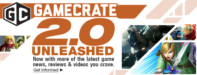 GameCrate 2.0 UNLEASHED. Now with more of the latest game news, reviews & videos you crave. Get Informed