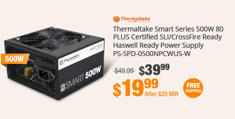 Thermaltake Smart Series 500W 80 PLUS Certified SLI/CrossFire Ready Haswell Ready Power Supply PS-SPD-0500NPCWUS-W