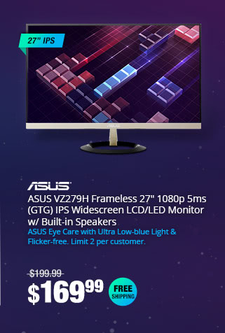 "ASUS VZ279H Frameless 27"" 1080p 5ms (GTG) IPS Widescreen LCD/LED Monitor w/ Built-in Speakers"