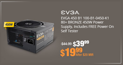 EVGA 450 B1 100-B1-0450-K1 80+ BRONZE 450W Power Supply, Includes FREE Power On Self Tester