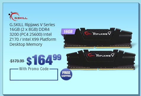 G.SKILL Ripjaws V Series 16GB (2 x 8GB) DDR4 3200 (PC4 25600) Intel Z170 / Intel X99 Platform Desktop Memory