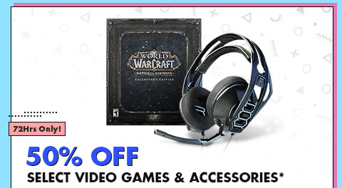 50% OFF SELECT VIDEO GAMES & ACCESSORIES*