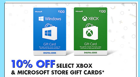 10% OFF SELECT XBOX & MICROSOFT STORE GIFT CARDS*