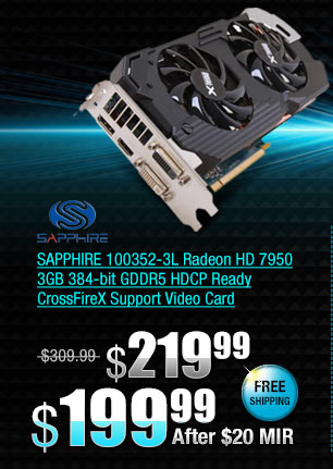 SAPPHIRE 100352-3L Radeon HD 7950 3GB 384-bit GDDR5 HDCP Ready CrossFireX Support Video Card