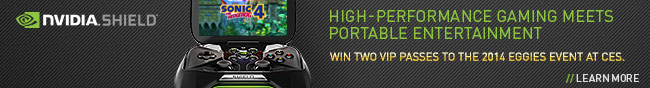 Nvida - High-performance gaming meets protable enterainmnet. win two vip passes to the 2014 eggies event at ces. learn more.