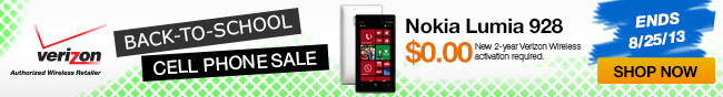 cellphone - Back-to-school cellphone sale. Nokia lumia 928 $0.00 new 2-year verizon wireless activation required. Ends 8/25/13. Shop Now.