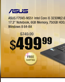 "ASUS F75VD-NS51 Intel Core i5 3230M (2.60GHz) 17.3"" Notebook, 6GB Memory, 750GB HDD, Windows 8 64-Bit"