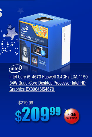 Intel Core i5-4670 Haswell 3.4GHz LGA 1150 84W Quad-Core Desktop Processor Intel HD Graphics BX80646I54670