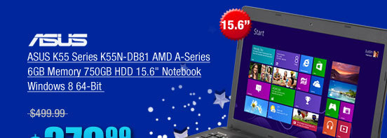 ASUS K55 Series K55N-DB81 AMD A-Series 6GB Memory 750GB HDD 15.6 inch Notebook Windows 8 64-Bit