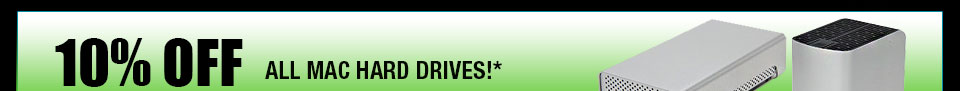 10% OFF ALL Mac Hard Drives!*