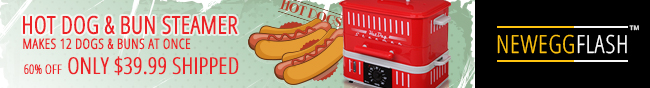 NeweggFlash -- HOT DOG & BUN STEAMER. MAKES 12 DOGS  & BUNS AT ONCE. 60% OFF ONLY $39.99 SHIPPED.