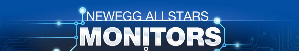 NEWEGG ALLSTARS. MONITORS & VIDEO CARDS