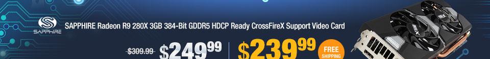 SAPPHIRE Radeon R9 280X 3GB 384-Bit GDDR5 HDCP Ready CrossFireX Support Video Card
