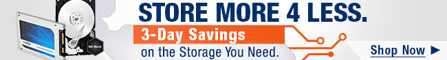 Store More 4 Less. 3-Day Savings on the Storage You Need. Shop Now.