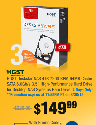 "HGST Deskstar NAS 4TB 7200 RPM 64MB Cache SATA 6.0Gb/s 3.5"" High-Performance Hard Drive for Desktop NAS Systems Bare Drive"