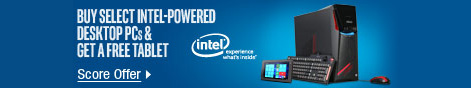 Buy Select Intel-Powered desktop PCs & Get a Free Tablet