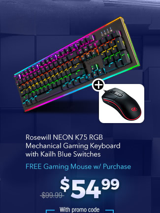Rosewill NEON K75 RGB Mechanical Gaming Keyboard with Kailh Blue Switches - FREE Gaming Mouse w/ Purchase; $54.99