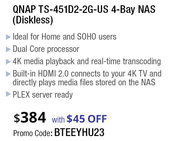 QNAP TS-451D2-2G-US 4-Bay NAS (Diskless). $384 with $45 OFF Promo Code: BTEEYHU24
