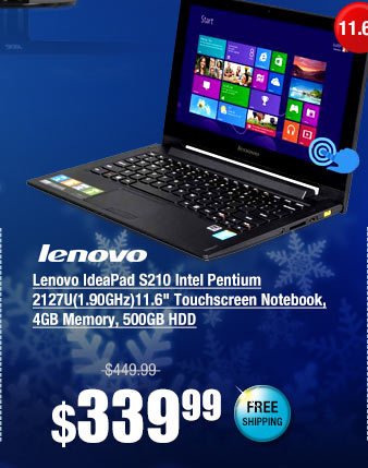 "Lenovo IdeaPad S210 Intel Pentium 2127U(1.90GHz)11.6"" Touchscreen Notebook, 4GB Memory, 500GB HDD"
