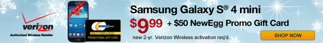 Samsung Galaxy S 4 Mini 9.99 + 50 Newegg Promo Gift Card.